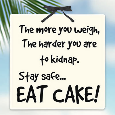 Eat Cake Plaque